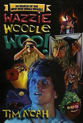 In Search of the Wow Wow Wibble Woggle Wazzie Woodle Woo poster