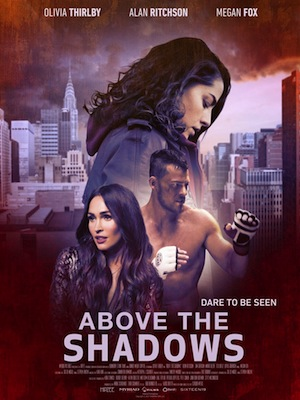 above the shadows 2019 movie poster